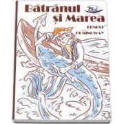 Batranul si Marea - Ernest Hemingway - Editie ilustrata