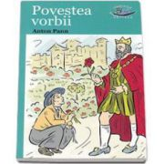 Povestea vorbii - Anton Pann - Editie ilustrata