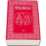 Proloagele - Volumul I