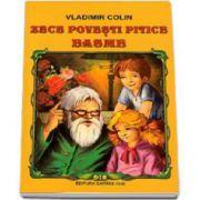 Vladimir Colin, Zece povesti pitice - Basme