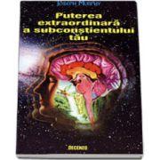 Puterea extraordinara a subconstientului tau, Editia a 2-a