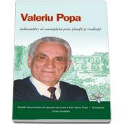 Valeriu Popa, indrumator al cunoasterii prin stiinta si credinta (Ovidiu Harbada)
