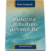 Dana Ciungradi, Puterea atitudinii personale