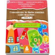 Comunicare in limba romana. Caiet de scriere pentru clasa I - Dupa varianta M-ART - Dumitru D. Paraiala