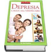 Depresia, calea spre vindecare - Editie cu coprti cartonate