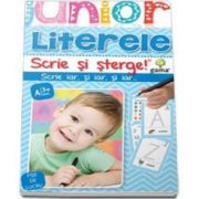 Literele. Scrie si sterge - Colectia Junior 3-5 ani