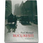 Bucuresti (Cartea care ne-a asezat pe harta destinatiilor turistice)
