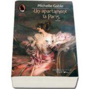 Michelle Gable, Un apartament la Paris - Colectia Raftul Denisei