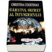 Sarutul secret al intunericului (Courtenay Christina)
