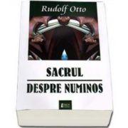 Rudolf Otto, Sacrul despre numinos