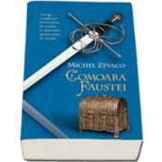 Michel Zevaco, Comoara Faustei. Cavalerii Pardaillan, volumul IX