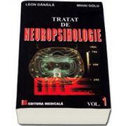 Tratat de neuropsihologie. Volumul I
