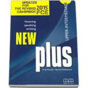 H. Q. Mitchell, New Plus Upper-Intermediate level. Updated for the Revised 2015 Cambridge FCE. Listening, Speaking, Writing