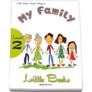 H. Q. Mitchell, My Family. Little Books level 2 Student s Book with CD