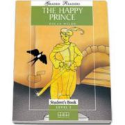 The Happy Prince. Graded Readers level 1 - Beginners - readers pack with CD