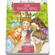 The Magic Ring, story retold by Malkogianni Marileni. Graded Readers level 2 - Elementary - readers pack with CD