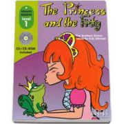 Fratii Grimm - The Princess and the Frog, retold by H. Q. Mitchell. Primary Readers level 1 reader with CD