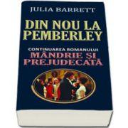 Din nou la Pemberley (continuarea romanului Mandrie si prejudecata)