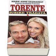 Iubire tradata, Volumul 1 (Colectia TORENTE)