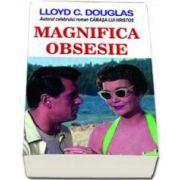 Douglas Lloyd, Magnifica Obsesie