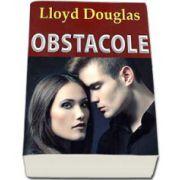 Obstacole (Lloyd Douglas)