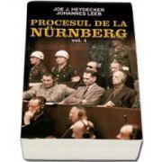 Procesul de la Nurnberg, Volumul I