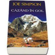 Joe Simpson, Cazand in gol - Cuvant inainte de Chris Bonington