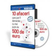 Mihai Balescu, 10 afaceri care pot fi demarate cu mai putin de 500 de euro - Format CD
