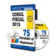 Codul fiscal 2015 in 75 intrebari si raspunsuri - Format CD