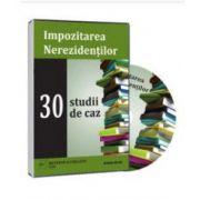 Impozitarea Nerezidentilor in 30 de cazuri practice - Format CD