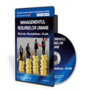 Managementul Resurselor Umane - Eficienta, Rentabilitate, Profit! - Format CD