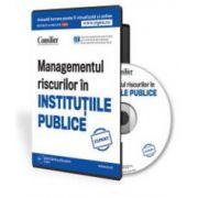 Adriana Ion, Managementul riscurilor in Institutiile Publice - Format CD
