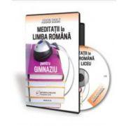 Oana Chelaru, Meditatii la limba romana pentru gimnaziu - Format CD