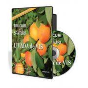 Trucuri si sfaturi pentru livada ta de vis - Format CD