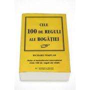 Cele 100 de reguli ale bogatiei - Richard Templar