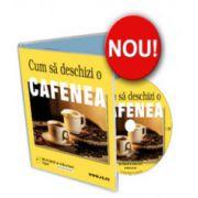 Cum sa deschizi o cafenea - Format CD (Silviu Marian Banila)