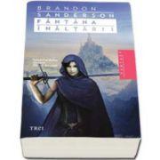Brandon Sanderson, Fantana Inaltarii - Al doilea volum din seria Nascuti din ceata