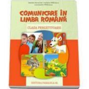 Comunicare in limba romana, pentru clasa pregatitoare - Daniela Berechet