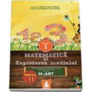 Matematica si Explorarea mediului - Auxiliar pentru clasa a I-a, partea a II-a. Ordinea continuturilor este dupa manualul avizat de M. E. N. in 2014 varianta M-ART