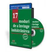 17 moduri de a invinge imbatranirea. Format CD