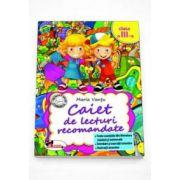Maria Vantu - Caiet de lecturi recomandate, pentru clasa a III-a