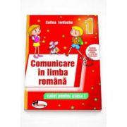 Celina Iordache - Comunicare in limba romana. Caiet pentru clasa I. Rosu