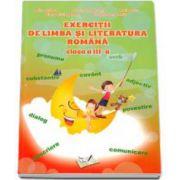 Exercitii de limba si literatura romana pentru clasa a III-a. Auxiliar - Grigore Adina