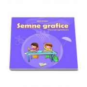 Semne grafice pentru clasa pregatitoare - Adina Grigore