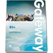 David Spencer, Gateway level B2 plus Student s Book