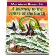 A journey to the centre of the Earth. Way Ahead Reader 6a level