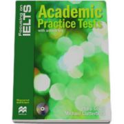 Academic practice tests with answer key and Audio CD - Focusing on IELTS
