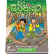 Big bugs 2 Pupil s book