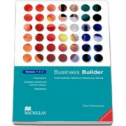 Business Builder Modules 7, 8, 9 (TOEIC: 500-700). Intermediate teachers resource series