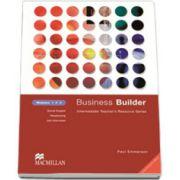 Business Builder Modules 1, 2, 3 (TOEIC: 500-700). Intermediate teachers resource series